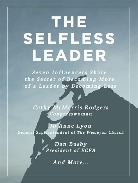 The Selfless Leader Kingdom Life Publishing