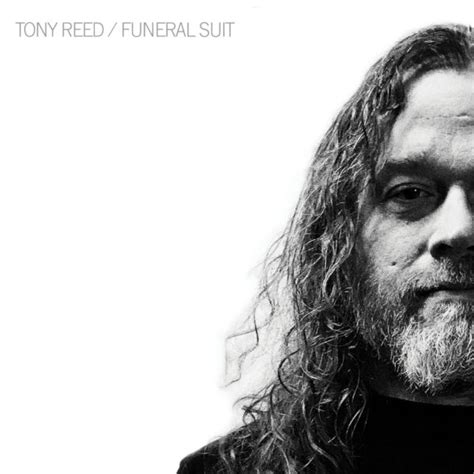 ALBUM REVIEW: Tony Reed - Funeral Suit | Ghost Cult ...