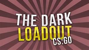 Cs Go Inventar Wert Berechnen : cs go dark skin setup loadout ein dunkles inventar deutsch hd chrisiilp youtube ~ Themetempest.com Abrechnung