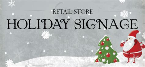 essential holiday signs  retail stores signscom blog