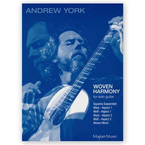 York, Andrew. Woven Harmony   Los Angeles Classical Guitars