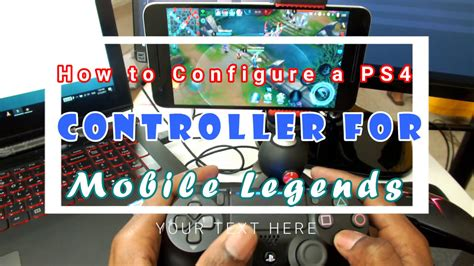 How To Map Ps4 Controller For Mobile Legends 2017