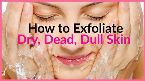 How To Exfoliate Skin Naturally │gently Get Rid Of Acne