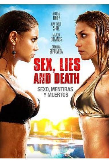 مشاهدة فيلم الإثارة الممتع Sex Lies And Death 2011 مترجم