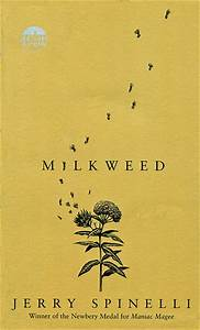 The Literary Gathering: Milkweed by Jerry Spinelli