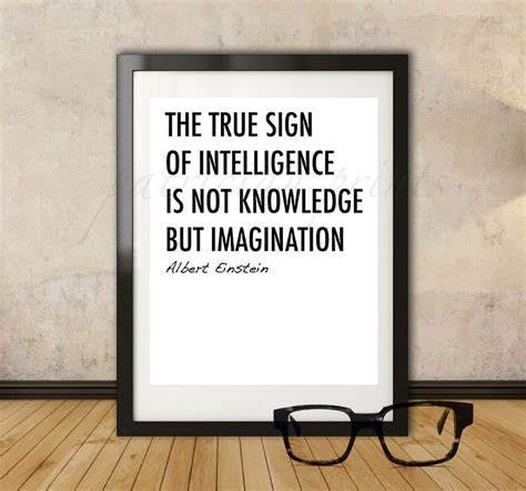 the true sign of intelligence is not knowledge but imagination 5 prints from etsy