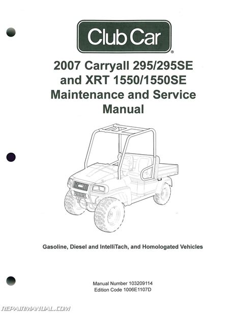 Club Car Xrt Part Diagram by 2007 Club Car Carryall Service Manual 295 295se Xrt