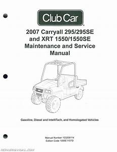2007 Club Car Carryall Service Manual 295  295se  U2013 Xrt