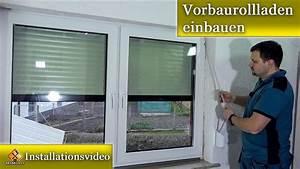Rolläden Nachträglich Einbauen : vorbaurollladen einbauen rollladen einbauen montageanleitung youtube ~ Frokenaadalensverden.com Haus und Dekorationen