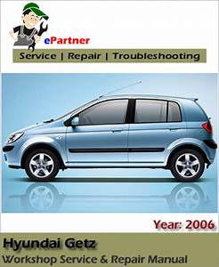 Hyundai Getz Tb Click Service Repair Manual 2006