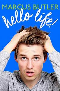 Hello Life! | Book by Marcus Butler | Official Publisher ...