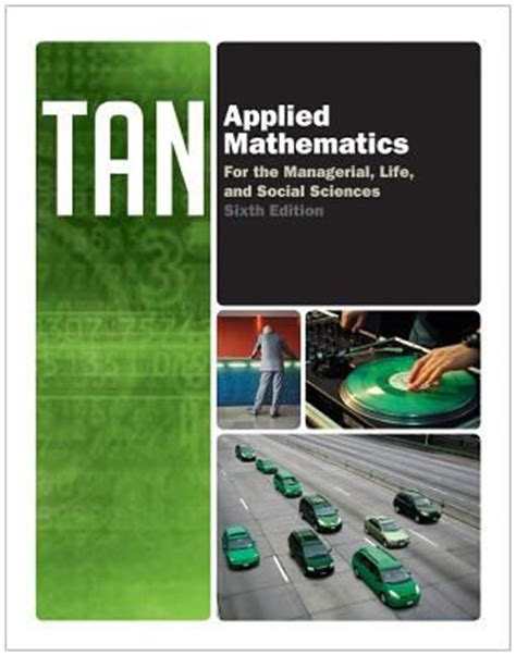 Applied Mathematics For The Managerial, Life, And Social