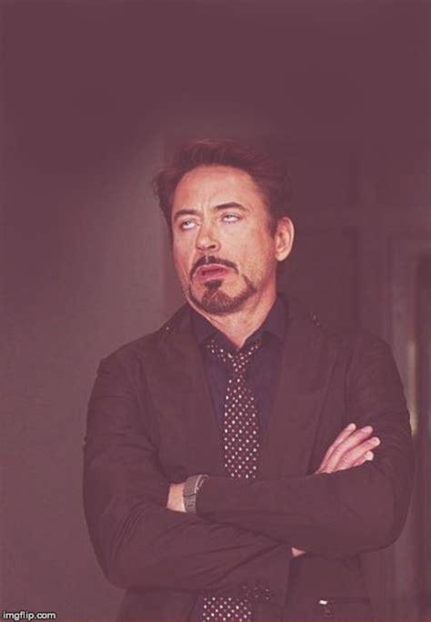 Robert Downey Meme - face you make robert downey jr blank template imgflip