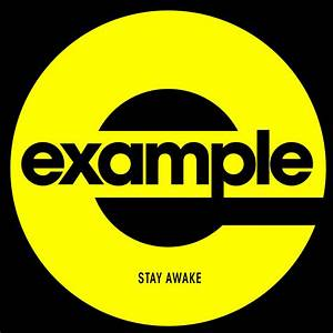 Stay Awake  Example Song