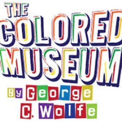 the colored museum the colored museum thecoloredmuse