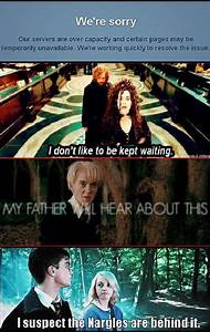I suspect the Nargles are behind it. | Harry Potter ...