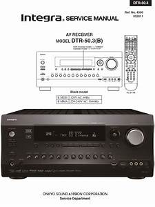Integra Dtr 50 3 Av Receiver Service Manual And Repair