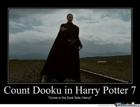 Count Dooku Meme - count dooku in hp7 by kaitokun meme center