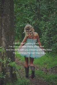 Been There Done That- Luke Bryan - Cute Quotes