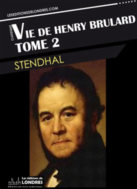 vie de henry brulard tome deux les editions de londres