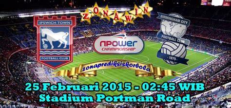 Prediksi Ipswich vs Birmingham 25 Februari 2015 ...