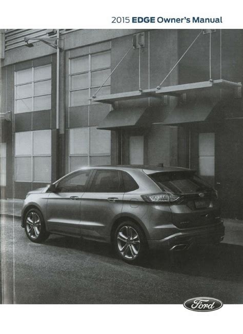 ford edge owners manual user guide reference operator