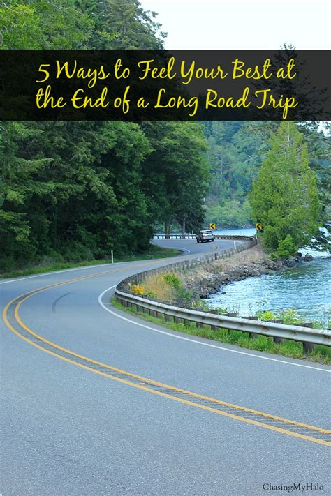 ways  feel        long road trip