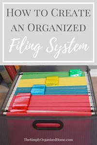 Create an Organized Filing System