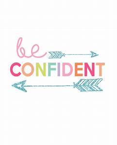 Be Confident Printable Kids Prints Series Day 2 - The
