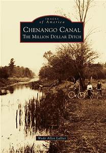 mile log book chenango canal a million dollar ditch the new york