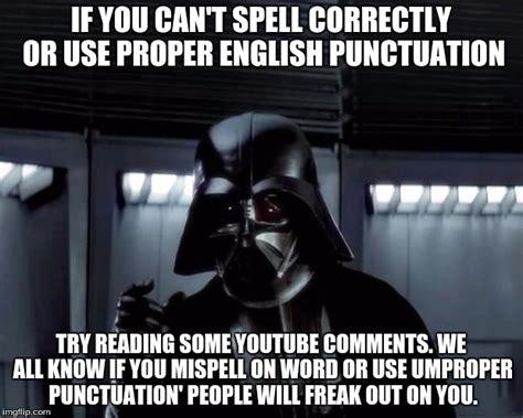 Proper English Meme - proper english meme lack of english imgflip