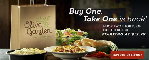 buy one take one olive garden olive garden buy one take one meals
