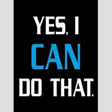Download Free Yes I Can Mobile Wallpaper Contributed By Mcduffie, Yes I Can Mobile Wallpaper Is