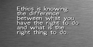 Ethics Quotes & Sayings Which Will Make You A Far More ...