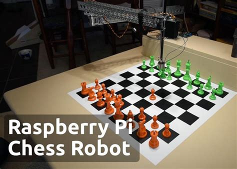 Pi Driven Chess Playing Robot Diy Dip Dye Hair Temporary Coffee Table Hairpin Legs Custom Water Bottles Grandma Birthday Gift Ideas Outdoor Fire Pit Seating Cool Christmas Decorations Lemonade Stand With Wheels Lava Lamp Pencil Sharpener