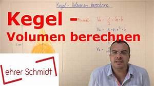 Kegel Höhe Berechnen : kegel oberfl che berechnen k rper mathematik youtube ~ Themetempest.com Abrechnung