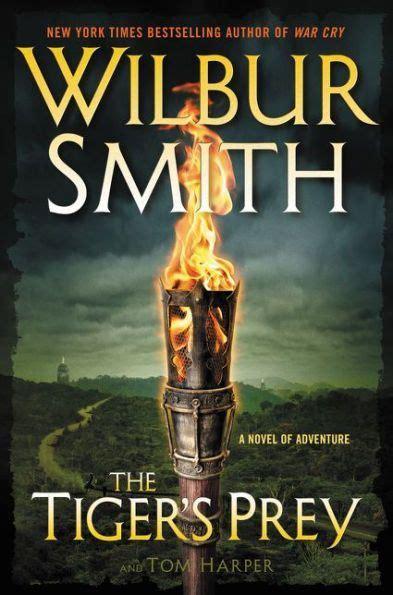 The Tiger's Prey: A Novel of Adventure | Wilbur smith ...