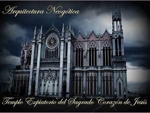 Arquitectura Neogotica en Mexico : El Templo expiatorio del Sagrado C