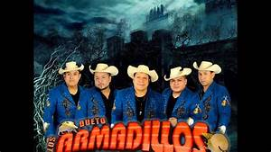 Corridos Sierre U00f1os - Los Armadillos De La Sierra