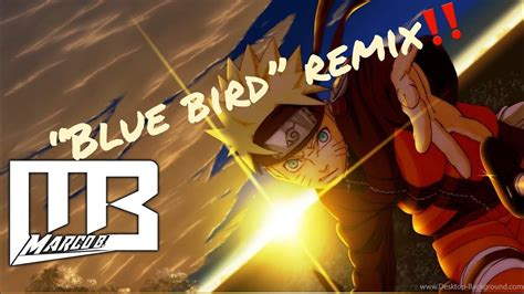 naruto shippuden op blue bird marco  remix youtube