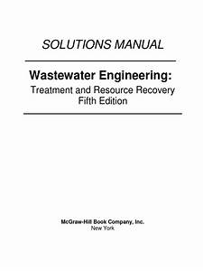 Wastewater Engineering Treatment 5th Edition Solutions