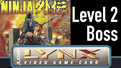 Ninja Gaiden Atari Lynx Soundtrack Level 2 Boss Youtube