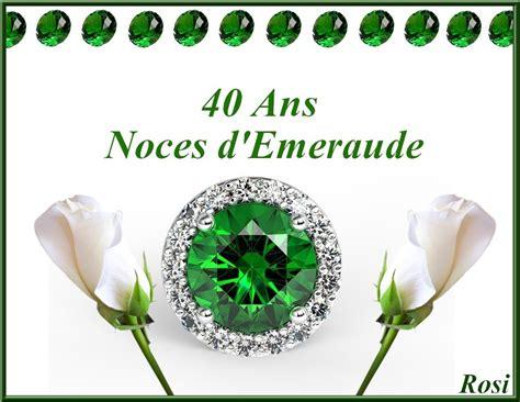 anniversaire de mariage 40 ans poeme 40 ans de mariage noces d 201 meraude