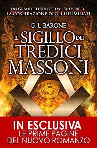 La Cospirazione Degli Illuminati by Il Sigillo Dei Tredici Massoni Enewton Narrativa
