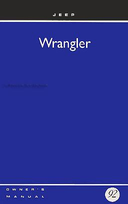 free auto repair manuals 1992 jeep wrangler on board diagnostic system 1992 jeep wrangler original owner s manual