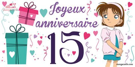 carte virtuelle anniversaire de mariage 15 ans carte anniversaire pour fille 15 ans tasyafiolarara site