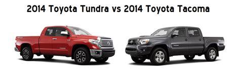 toyota tacoma vs tundra 2014 tundra vs 2014 tacoma limbaugh toyota reviews