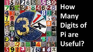 How Many Digits Of Pi Are Useful YouTube