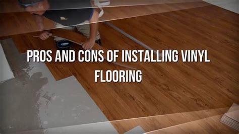 Pros And Cons Of Installing Vinyl Flooring