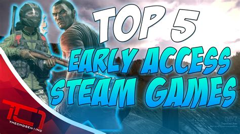Top 5 Early Access Steam Games Youtube